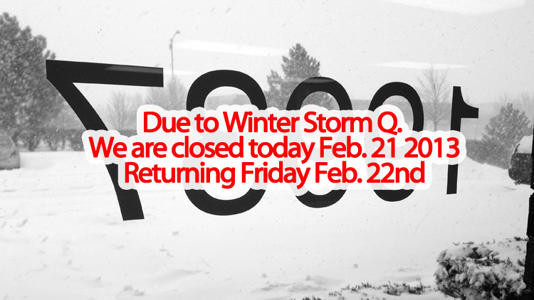 Closed today due to Winter Storm Q